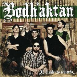 Bodh'aktan - Au Diable Les Remords. CD Cover Art