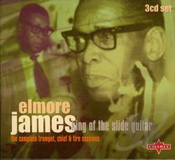 James, Elmore - King of the Slide Guitar: The Complete Chief & Fire Sessions CD Cover Art