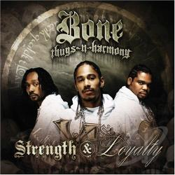 Bone Thugs-N-Harmony - Strength & Loyalty CD Cover Art
