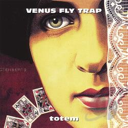 Venus Fly Trap - Totem CD Cover Art