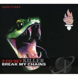 Killer (Germany) - Break My Chains CD Cover Art