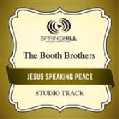 Booth Brothers - Jesus Speaking Peace (Studio Track) DB Cover Art