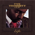 Tribbett, Tye & Ga - Life CD Cover Art