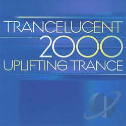Trancelucent 2000 Uplifting Trance - Trancelucent 2000 Uplifting Trance CD Cover Art