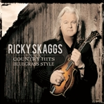 Skaggs, Ricky - Country Hits: Bluegrass Style CD Cover Art