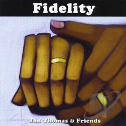 Jon Thomas & Friends - Fidelity CD Cover Art