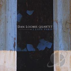 Loomis, Dan - I Love Paris CD Cover Art
