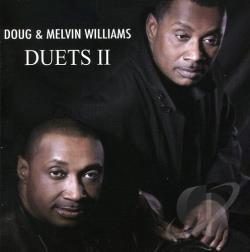 Williams, Doug & Williams, Melvin - Duets II CD Cover Art