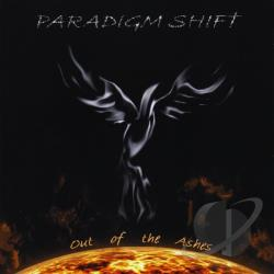 Paradigm Shift - Out Of The Ashes CD Cover Art