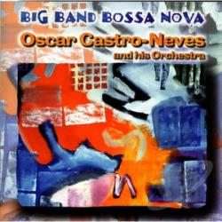 Castro-Neves, Oscar - Big Band Bossa Nova CD Cover Art