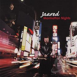 Jaared - Manhattan Nights CD Cover Art