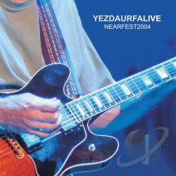 Yezda Urfa - Yezdaurfalive: Nearfest 2004 CD Cover Art