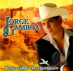 Gamboa, Jorge - Pajarillo Mananero CD Cover Art