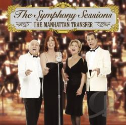 Manhattan Transfer - Symphony Sessions CD Cover Art
