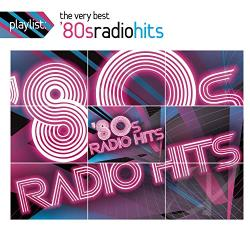 Playlist: The Very Best 80s Radio Hits CD Cover Art