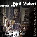 Valeri, Kiril - Feeling Good (Tribute To Nina Simone) DB Cover Art