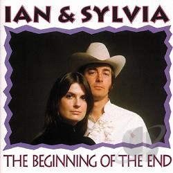 Ian & Sylvia - Beginning of the End CD Cover Art
