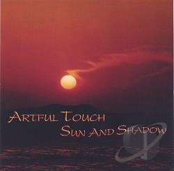 Artful Touch - Sun And Shadow CD Cover Art