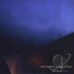 Crawford, Anthony (Guitar/Vocals) - Five Is Red CD Cover Art