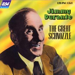 Durante, Jimmy - Great Schnozzle CD Cover Art