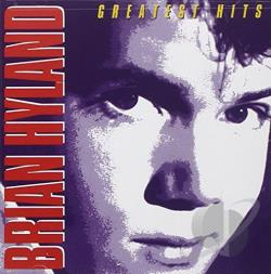 Hyland, Brian - Greatest Hits CD Cover Art