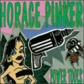 Horace Pinker - Power Tools CD Cover Art