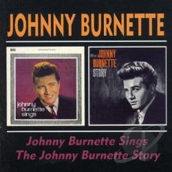 Burnette, Johnny - Johnny Burnette Sings/The Johnny Burnette Story CD Cover Art