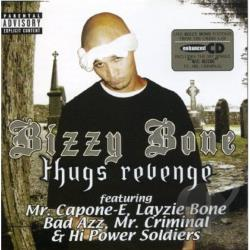 Bone, Bizzy - Thugs Revenge CD Cover Art