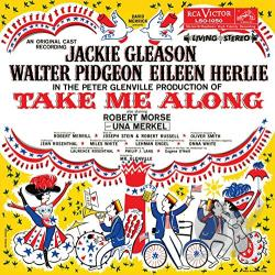 Gleason, Jackie - Take Me Along CD Cover Art