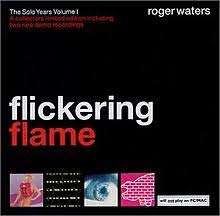 Waters, Roger - Flickering Flame: The Solo Years Vol. 1 CD Cover Art