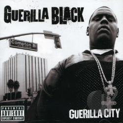 Guerilla Black - Guerilla City CD Cover Art