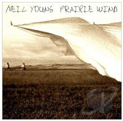 Young, Neil - Prairie Wind CD Cover Art