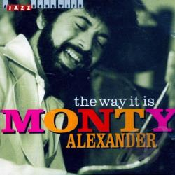 Alexander, Monty - Way It Is CD Cover Art