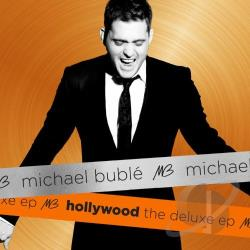 Buble, Michael - Hollywood: The Deluxe EP CD Cover Art