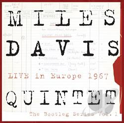 Davis, Miles / Davis, Miles Quintet - Live in Europe 1967: The Bootleg Series, Vol. 1 CD Cover Art