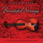 Davidson, David - Beautiful Strings: 24 Timeless Melodies Featuring Violin DB Cover Art