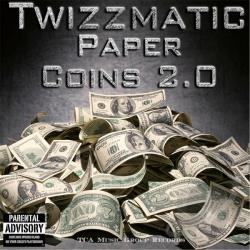 Twizzmatic - Paper Coins 2.0 CD Cover Art