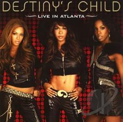 Destiny's Child - Live In Atlanta CD Cover Art