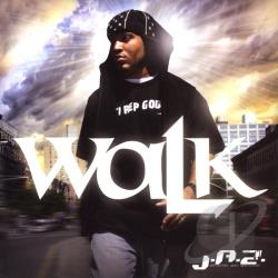 J.A.Z. (Justified & Zealous) - Walk CD Cover Art