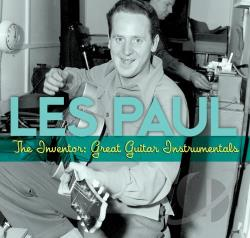 Paul, Les - Inventor: Great Guitar Instrumentals CD Cover Art