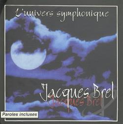 Brel, Jacques - L'Univers Symphonique CD Cover Art