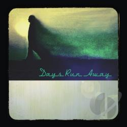 Days Run Away CD Cover Art