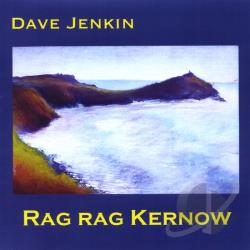 Jenkin, Dave - Rag Rag Kernow CD Cover Art