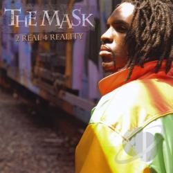 Mask - 2 Real 4 Reality CD Cover Art