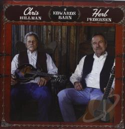 Hillman, Chris / Pedersen, Herb - Chris Hillman and Herb Pedersen at Edwards Barn CD Cover Art