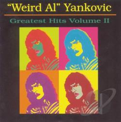 Yankovic, Weird Al - Greatest Hits, Vol. 2 CD Cover Art