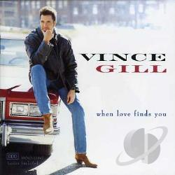 Gill, Vince - When Love Finds You CD Cover Art