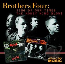 Brothers Four - Sing Of Our Times/The Honey Wind Blows CD Cover Art