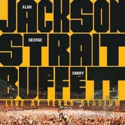 Buffett, Jimmy / Jackson, Alan / Strait, George - Live At Texas Stadium CD Cover Art