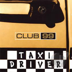 Club99 - Taxi Driver CD Cover Art